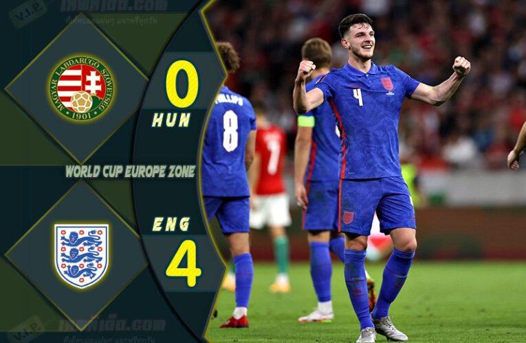 เก็บตกทุกประเด็น ฮังการี 0-4 อังกฤษ  ฟุตบอลโลกรอบคัดเลือกโซนยุโรป